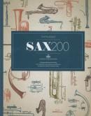 SAX200 Alles over 200 jaar Adolphe Sax, de uitvinder van o.a. de saxofoon en nog vele andere daarvan afgeleide blaasinstrumenten