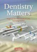 Dentistry Matters. Schülerbuch