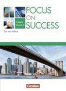 Focus on Success - Schülerbuch - Wirtschaft - The New Edition