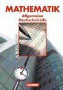 Mathematik - Allgemeine Hochschulreife: Wirtschaft - Nordrhein-Westfalen. Schülerbuch