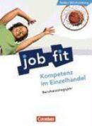 Berufseinstiegsjahr (BEJ). Kompetenz im Einzelhandel. Schülerbuch. Baden-Württemberg