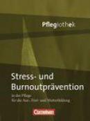 In guten Händen - Pflegiothek. Burnout-/Stressprävention. Schülerbuch