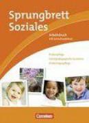 Sprungbrett Soziales. Kinderpflege, Sozialpädagogische Assistenz