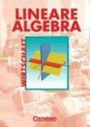 Lineare Algebra. Kaufmännisch-wirtschaftliche Richtung, Schülerbuch