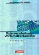 Datenverarbeitung/ Wirtschaftsinformatik Für Kaufmännische Berufe. Schülerbuch