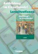 Ausbildung im Einzelhandel 2. Arbeitsbuch