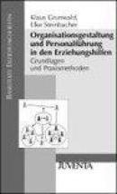 Organisationsgestaltung und Personalführung in den Erziehungshilfen