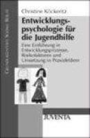 Entwicklungspsychologie für die Jugendhilfe