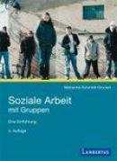 Soziale Arbeit mit Gruppen