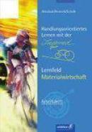 Handlungsorientiertes Lernen mit der interRad GmbH. Lernfeld Materialwirtschaft. Arbeitsheft