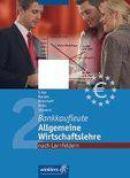 Bankkaufleute 2. Allgemeine Wirtschaftslehre Nach Lernfeldern
