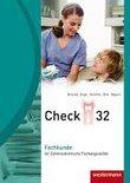 Check 32 Fachkunde für Zahnmedizinische Fachangestellte