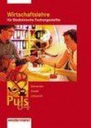 Puls 64 Wirtschaftslehre für Medizinische Fachangestellte. Schülerbuch