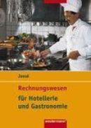 Rechnungswesen für Hotellerie und Gastronomie. Schülerbuch