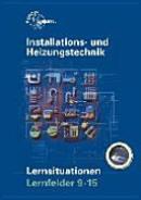 Installations- und Heizungstechnik Lernsituationen Lernfelder 9-15