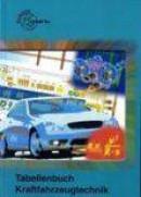Tabellenbuch Kraftfahrzeugtechnik mit Formelsammlung