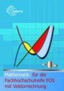 Mathematik für die Fachhochschulreife FOS