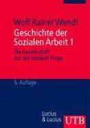 Kombipack: Geschichte der Sozialen Arbeit 1 +2