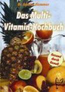 Das Multivitamin-Kochbuch