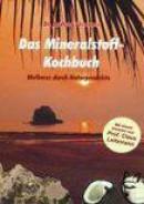 Das Mineralstoff-Kochbuch
