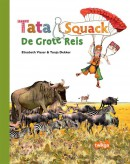 Tata & Squack De Grote Reis