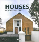 Houses Designed for Living