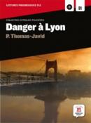 Danger à Lyon