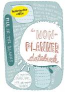 The non-planner datebook