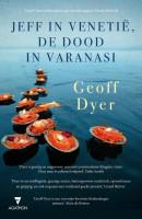 Jeff in Venetie, de dood in Varanasi