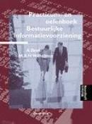 Bestuurlijke informatie-voorziening Practicum oefenboek