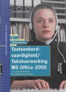 Toetsenbordvaardigheid/tekstverwerking ms office 2000, theorieboek