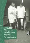 Verzorgen van chronisch zieken, lichamelijk gehandicapten en revaliderenden 3 308 Verzorgende Instructiemateriaal