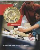 Geld & beroep Fabricageadministratie niveau IV Tekstboek