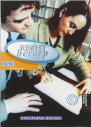 BVE Administratie Recht & Beroep Inleiding Recht niveau III/IV Werkboek