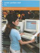 Leren werken met King 2/3/4 Praktijkboek