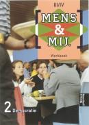 Mens & maatschappij/ 2 democratie 3/4 werkboek