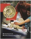 Geld & beroep Basiskennis bedrijfsadministratie niveau III/IV Tekstboek