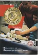 Geld & beroep Basiskennis bedrijfsadministratie niveau III/IV Werkboek