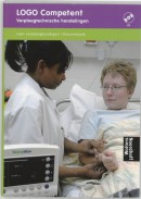 LOGO Competent verpleegtechnische handelingen voor verpleegkundigen Theorieboek