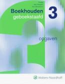 Boekhouden geboekstaafd 3 Opgavenboek