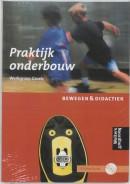 Bewegen & Didactiek Praktijkboek onderbouw