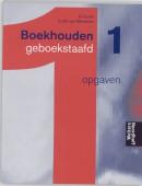Boekhouden geboekstaafd 1 Opgaven
