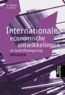 Internationale economische ontwikkelingen en bedrijfsomgeving opgaven