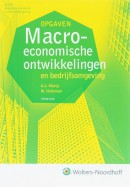 Algemene economie en bedrijfsomgeving Macro economische ontwikkelingen en bedrijfsomgeving opgaven