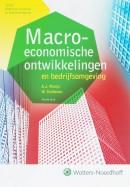 Algemene economie en bedrijfsomgeving Macro economische ontwikkelingen en bedrijfsomgeving