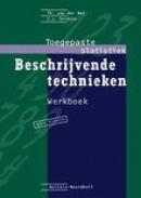 Toegepaste statistiek Beschrijvende technieken Werkboek
