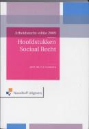 Arbeidsrecht 2009 Hoofdstukken Sociaal Recht