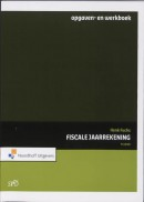 Fiscale jaarrekening Opgaven- en werkboek