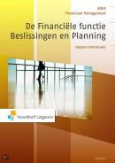 Financieel Management De financiële functie: beslissingen en planning