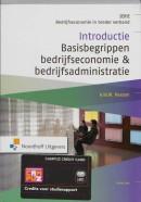 Bedrijfseconomie in breder verband Introductie Basisbegrippen bedrijfseconomie & bedrijfsadministratie
